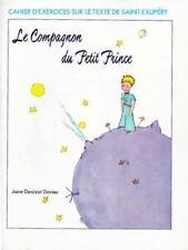 Le Compagnon du Petit Prince Workbook (Cahier D'Exercices Sur le Texte de Saint