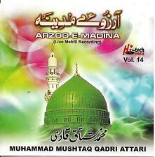 MUHAMMAD MUSHTAQ QADRI ATTARI - ARZOO E MADINA - VOL 14 - NEW NAAT CD