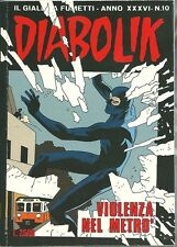 Diabolik. Il giallo a fumetti; n. 10, anno 36 - Violenza nel metro