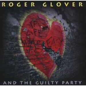 Roger Glover - If Life Was Easy [New CD]