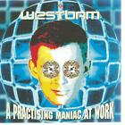 CD album - westbam -a practising maniac at work