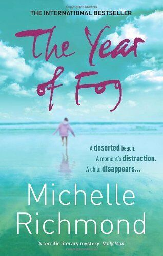 The Year of Fog By Michelle Richmond. 9780091928926