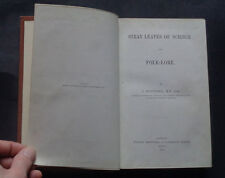STRAY LEAVES OF SCIENCE AND FOLKLORE : Witches Vampires / Mediaeval Myths / 1870