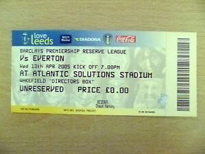 Tickets Reserve League 2005 LEEDS UNITED v EVERTON 13th Apr Org Exc - London, United Kingdom - Tickets Reserve League 2005 LEEDS UNITED v EVERTON 13th Apr Org Exc - London, United Kingdom