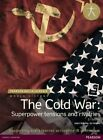 Pearson Baccalaureate: History the Cold War: Superpower Tensions and Rivalries by Keely Rogers, Jo Thomas (Mixed media product, 2015)
