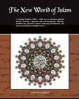 The New World of Islam by Lothrop Stoddard (Paperback / softback, 2009)