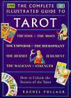 Tarot: How to Unlock the Secrets of the Tarot by Rachel Pollack (Paperback, 1999)