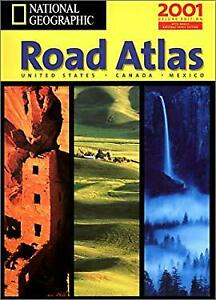 National Geographic Road Atlas : Usa/Canada/Mexico National Geogr