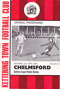 KETTERING-TOWN-V-CHELMSFORD-CITY-SOUTHERN-LGE-21-4-73