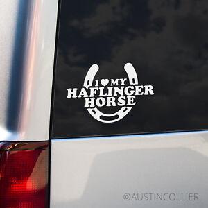 I-LOVE-MY-HAFLINGER-HORSE-Vinyl-Decal-Car-Truck-Trailer-Window-Laptop-Sticker