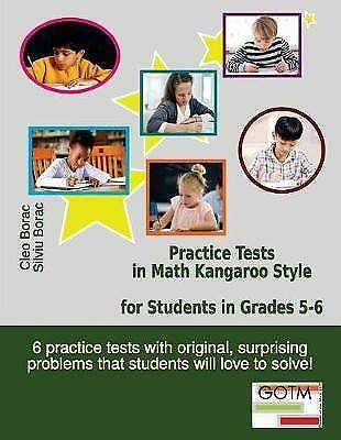 Practice Tests in Math Kangaroo Style for Students in Grades 5-6, Brand New, ...