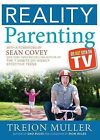 Reality Parenting: As Not Seen on TV by Treion Muller (Paperback / softback, 2014)
