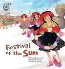 Festival of the Sun: Peru by Jong-Soon Jo (Paperback / softback, 2016)