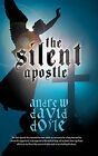 The Silent Apostle by Andrew David Doyle (Paperback / softback, 2011)