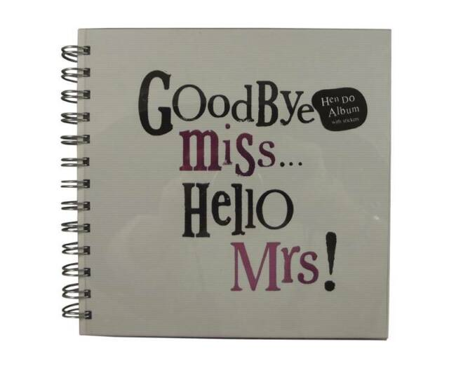 Bright Side Hen Night Memory Book Album - Goodbye Miss Hello Mrs!  Hen Do Album