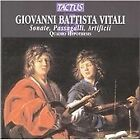 Giovanni Battista Vitali - : Sonate, Passagalli, Artificii (2003)