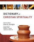Dictionary of Christian Spirituality by Gordon T. Smith, James Danson Smith (Hardback, 2011)