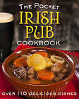 Pocket Irish Pub Cookbook: Over 110 Delicious Recipes by Gill (Hardback, 2016)