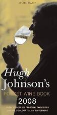 Hugh Johnson's Pocket Wine Book 2008 by Hugh Johnson (2005, Hardcover)