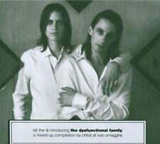 Chloe & Ivan Smagghe - Kill The DJ (The Dysfunctional Family) (CD 2006)