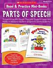 Read and Practice Mini-Books: Parts of Speech : 10 Interactive Mini-Books That Help Students Learn and Really Understand the Parts of Speech--Independently! by Karen Kellaher (2009, Paperback)