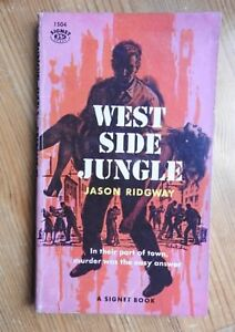 Jason-Ridgway-West-Side-Jungle-vintage-Signet-PB-1504-1958
