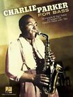 Charlie Parker for Bass: 20 Heads & Sax Solos Arranged for Electric Bass with Tab by Hal Leonard Corporation (Paperback, 2014)