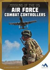 Military Special Forces in Action: Missions of the U. S. Air Force Combat...
