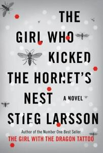 The Millennium Trilogy: The Girl Who Kicked the Hornet's Nest No.3 Stieg Larsson
