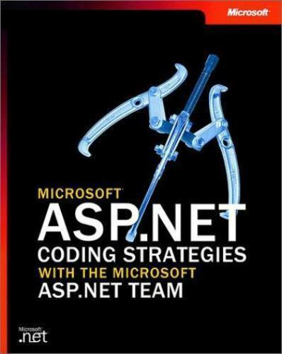 Microsoft ASP.Net Coding Strategies with the Microsoft ASP.Net Team [Pro-