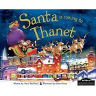 Santa is Coming to Thanet by Steve Smallman (Hardback, 2014)