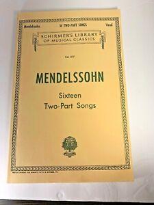 G-Schirmer-Mendelssohn-16-Two-Part-Songs-Vocal-Duets-German-And-English-Sheet