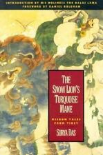 The Snow Lion's Turquoise Mane: Wisdom Tales from Tibet