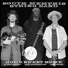 Home Sweet Home [Digipak] by South Memphis String Band (CD, Nov-2015, Memphis International)