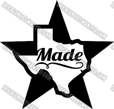 Texas Made  pride decal  sticker die cut vinyl Cowboy Car window State