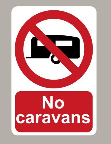 2 X NO CARAVANS STICKERS SIGNS LARGE