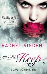 Very-Good-My-Soul-To-Keep-Rachel-Vincent-Paperback