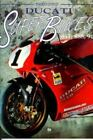 Ducati Superbikes : 851, 888, 916 by Paolo Conti (1996, Paperback)