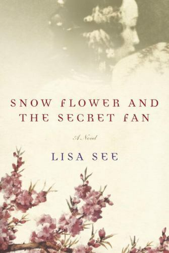 Snow Flower And The Secret Fan See, Lisa - $35.20