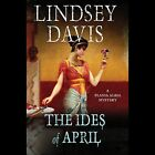 The Ides of April by Lindsey Davis (CD-Audio, 2013)
