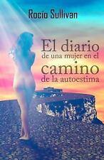 Diario de una Mujer en el Camino de la Autoestima : La Delicia de Amarse: By ...