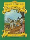 Classic Curriculum: Arithmetic, Book 3 by Rudolph Moore, Betty Moore (Paperback / softback, 2001)