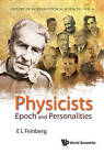 Physicists: Epoch and Personalities by E. L. Feinberg (Hardback, 2009)