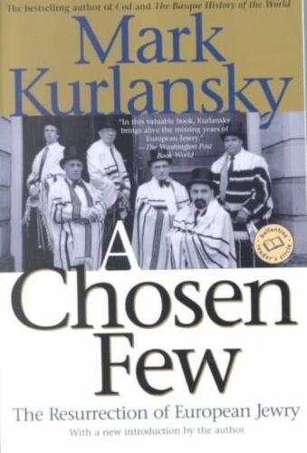 1 of 1 - A Chosen Few (Ballantine Reader's Circle), Kurlansky, Mark, Very Good Book