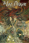 The Last Dragon by Jane Yolen, Rebecca Guay (Paperback, 2016)