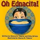 Oh Ednacita! by Edna Ortega, Sharon R Takerer (Paperback / softback, 2008)