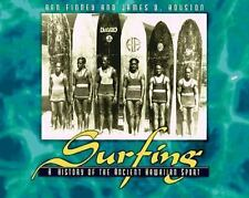 Surfing: A History of the Ancient Hawaiian Sport by Ben R. Finney, James D. Hou