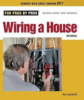 Wiring a House (Paperback or Softback)