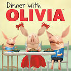 Dinner with Olivia by Ian Falconer (Paperback, 2010)
