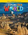 Explore Our World 6: Workbook by Jo Ann Crandall (CD-Audio, 2014)